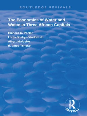 cover image of The Economics of Water and Waste in Three African Capitals