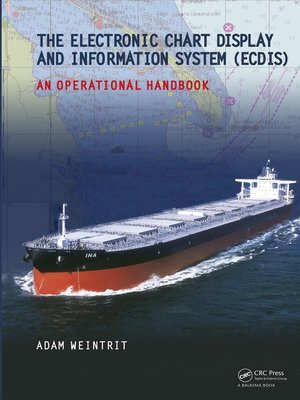 cover image of The Electronic Chart Display and Information System (ECDIS)