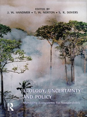 cover image of Ecology, Uncertainty and Policy