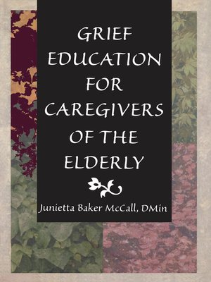 cover image of Grief Education for Caregivers of the Elderly