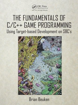 cover image of The Fundamentals of C/C++ Game Programming