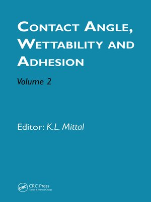 cover image of Contact Angle, Wettability and Adhesion, Volume 2