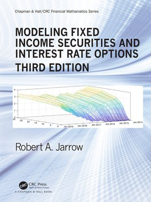 cover image of Modeling Fixed Income Securities and Interest Rate Options