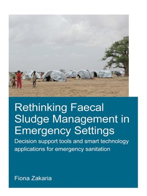 cover image of Rethinking Faecal Sludge Management in Emergency Settings