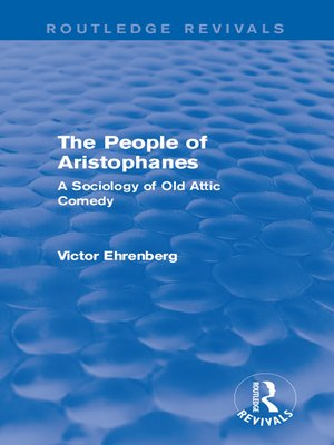 cover image of The People of Aristophanes (Routledge Revivals)