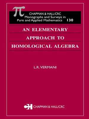 cover image of An Elementary Approach to Homological Algebra
