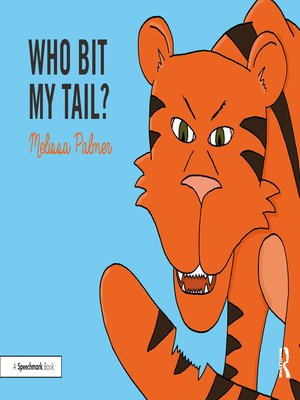 cover image of Who Bit My Tail?