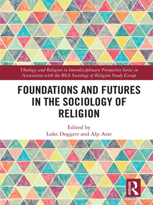 cover image of Foundations and Futures in the Sociology of Religion