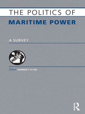 cover image of The Politics of Maritime Power