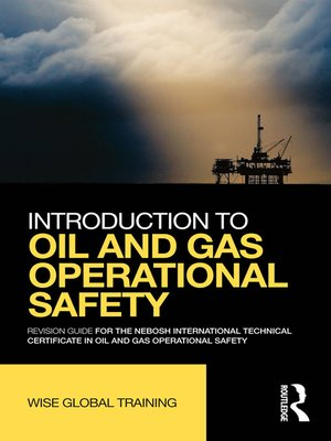 cover image of Introduction to Oil and Gas Operational Safety