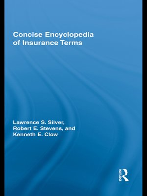 cover image of Concise Encyclopedia of Insurance Terms