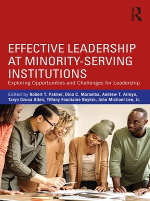 cover image of Effective Leadership at Minority-Serving Institutions