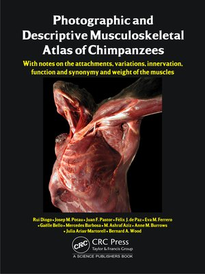 cover image of Photographic and Descriptive Musculoskeletal Atlas of Chimpanzees