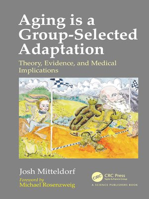 cover image of Aging is a Group-Selected Adaptation