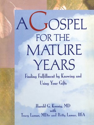 cover image of A Gospel for the Mature Years