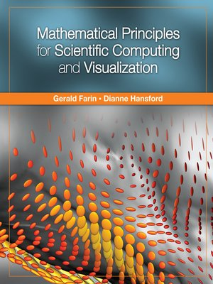 cover image of Mathematical Principles for Scientific Computing and Visualization