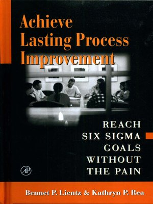 cover image of Achieve Lasting Process Improvement