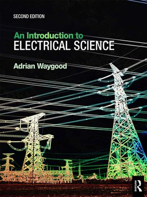 cover image of An Introduction to Electrical Science, 2nd ed