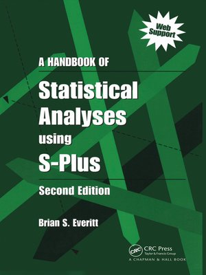 cover image of A Handbook of Statistical Analyses Using S-PLUS