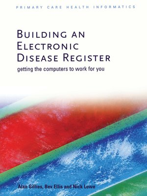 cover image of Building an Electronic Disease Register