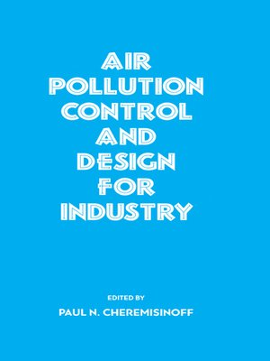 cover image of Air Pollution Control and Design for Industry
