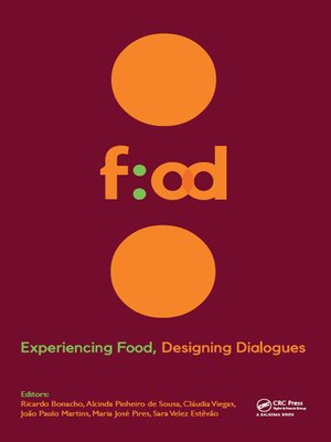 cover image of Experiencing Food, Designing Dialogues