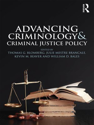 cover image of Advancing Criminology and Criminal Justice Policy