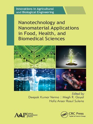 cover image of Nanotechnology and Nanomaterial Applications in Food, Health, and Biomedical Sciences