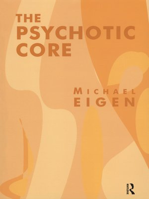cover image of The Psychotic Core