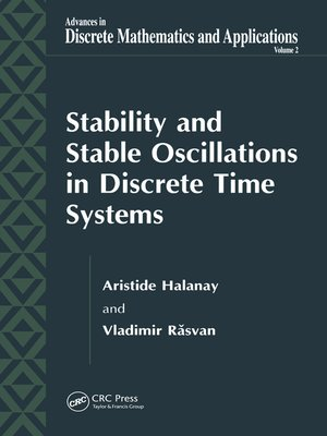 cover image of Stability and Stable Oscillations in Discrete Time Systems