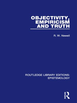 cover image of Objectivity, Empiricism and Truth