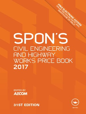 cover image of Spon's Civil Engineering and Highway Works Price Book 2017