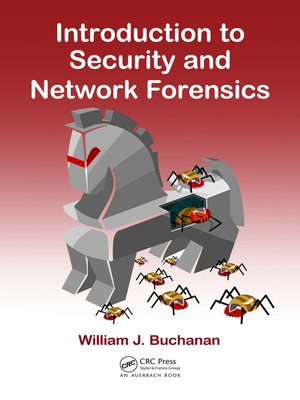 cover image of Introduction to Security and Network Forensics