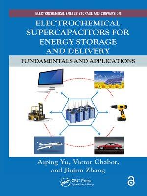cover image of Electrochemical Supercapacitors for Energy Storage and Delivery