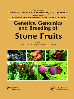 cover image of Genetics, Genomics and Breeding of Stone Fruits