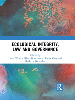 cover image of Ecological Integrity, Law and Governance