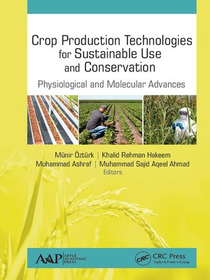 cover image of Crop Production Technologies for Sustainable Use and Conservation