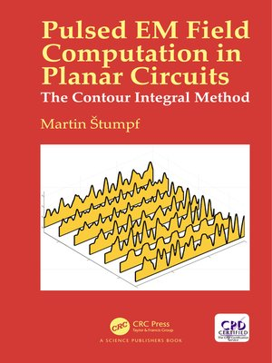 cover image of Pulsed EM Field Computation in Planar Circuits