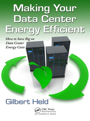 cover image of Making Your Data Center Energy Efficient