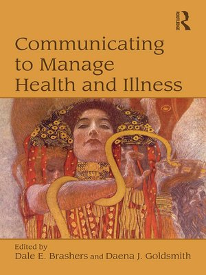 cover image of Communicating to Manage Health and Illness