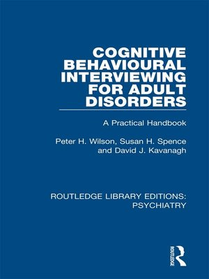 cover image of Cognitive Behavioural Interviewing for Adult Disorders