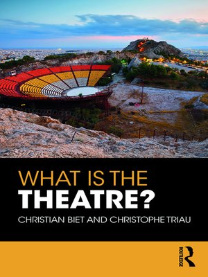 cover image of What is the Theatre?