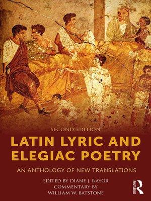 cover image of Latin Lyric and Elegiac Poetry