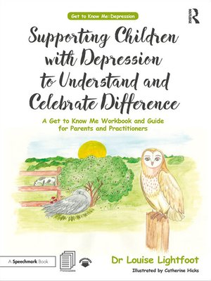 cover image of Supporting Children with Depression to Understand and Celebrate Difference
