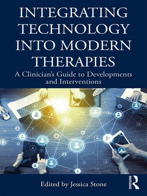 cover image of Integrating Technology into Modern Therapies