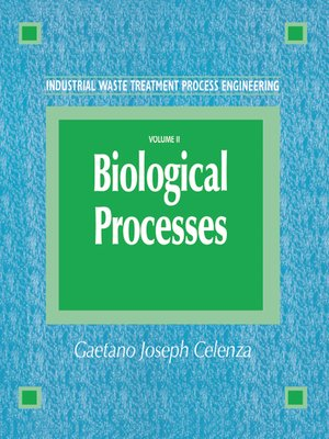 cover image of Industrial Waste Treatment Process Engineering