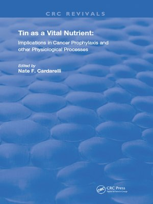 cover image of Tin as a Vital Nutrient