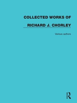 cover image of Collected Works of Richard J. Chorley