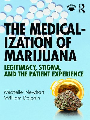 cover image of The Medicalization of Marijuana