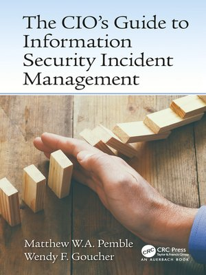 cover image of The CIO's Guide to Information Security Incident Management